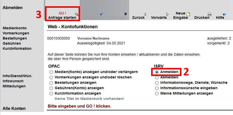 Screenshot vom Bibliothekskonto, rot umrandet ist der angehakte Button Anmelden unter ISRV und der Button Go: Anfrage starten